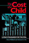 The Cost of a Child: Living Standards for the 1990's by Child Poverty Action Group, Autumn C.S. Yu, Nina Oldfield (Paperback, 1993)