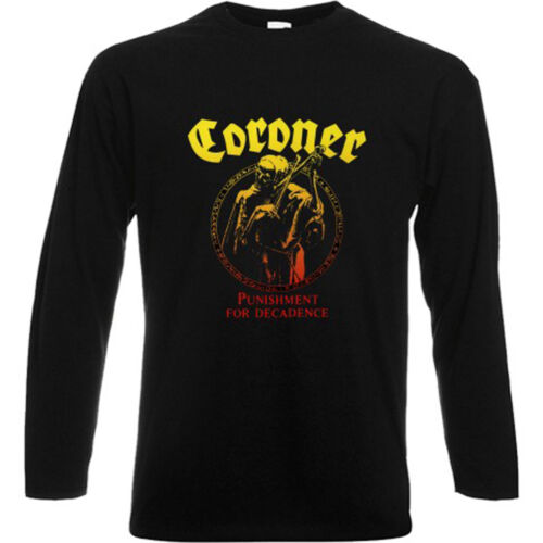 CORONER PUNISHMENT FOR DECADENCE Metal Band Long Sleeve Black T-Shirt Size S-3XL