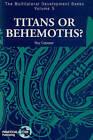 Titans or Behemoths by Roy Culpeper (Paperback, 1997)