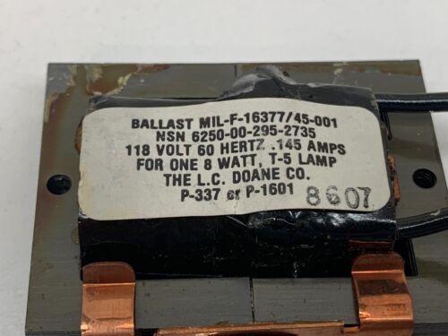 LC Doane MIL-F-16377 Fluorescent Ballast for F8T5 8W Lamp NSN 6250-00-295-2735