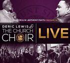 Deric J Lewis Church Choir Live 0850051004195 CD P H