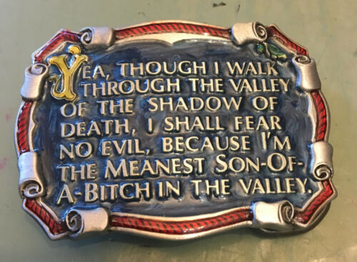"""THOUGH I WALK THROUGH VALLEY MEANEST SOB BUCKLE NEW APPROXIMATELY 2 3//4/"""" X 2/"""""""
