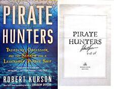Robert Kurson~SIGNED & DATED~Pirate Hunters 1st/1st + PHOTOS!!