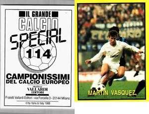 VASQUEZ-REAL-MADRID-RARA-EDIZIONE-ITALIANA-1988-CALCIO-NUOVO-grande-CALCIO-N-114