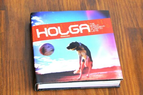 Holga , The World Through A Plastic Lens from Lomography Good Preowned Book