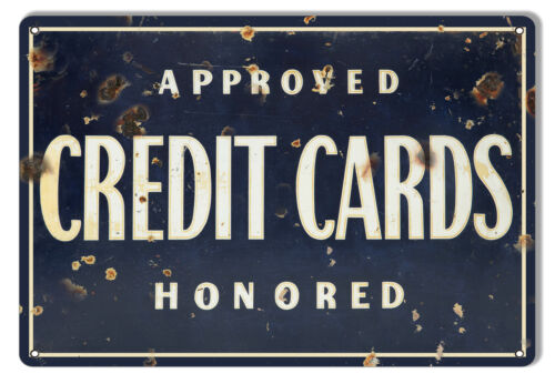 VINTAGE ANTIQUE Style Metal Sign Credit Card Honored 9x12
