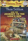 Thea Stilton and the Journey to the Lion's Den by Thea Stilton (Hardback, 2013)