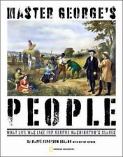 Master George's People: George Washington, His Slaves, and His Revolut-ExLibrary