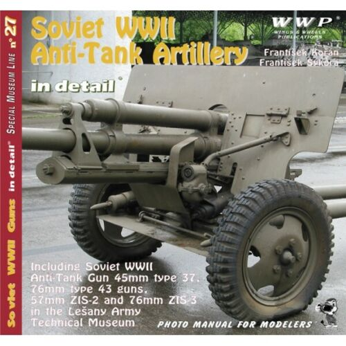 "WINGS /& WHEELS PUBLICATION R27 DOCUMENTATION /""CANONS ANTI-CHARS SOVIETIQUES/"""