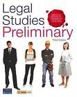 Legal Studies: Preliminary: Student Book by Bruce Derwent, David Hamper, John Boesenberg (Mixed media product, 2009)