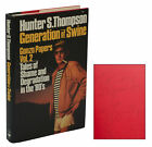 Gonzo Papers: Generation of Swine : Tales of Shame and Degradation in the '80's Vol. 2 by Hunter S. Thompson (1988, Hardcover)