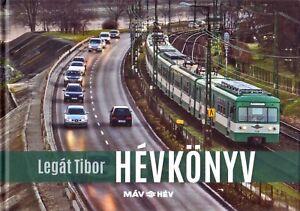 Book-Budapest-BHEV-Light-Railway-Suburban-Lines-Hungarian-MAV-HEV-Hevkonyv