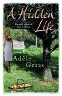 A Hidden Life by Adele Geras (Paperback, 2008)