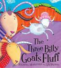 The Three Billy Goats Fluff by Rachael Mortimer (Paperback, 2011)
