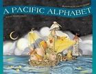 A Pacific Alphabet by Margriet Ruurs (Hardback, 2014)