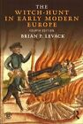 The Witch-Hunt in Early Modern Europe by Brian P. Levack (Paperback, 2015)