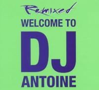 DJ Antoine - Welcome to DJ Antoine - Remixed
