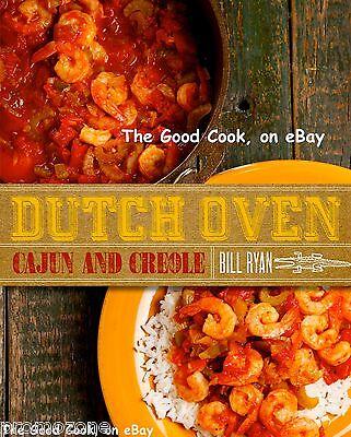 Dutch Oven Cajun And Creole  Cooking Cast Iron Pot Recipe Secrets  Cookbook