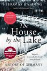 The House by the Lake von Thomas Harding (2015, Taschenbuch)