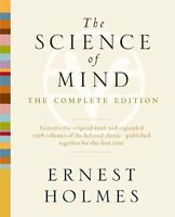 The Science Of Mind: The Complete Edition By Ernest Holmes, (paperback), Tarcher on sale