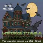 Unforgettable Sleepover: The Haunted House on Oak Street by Edith Morris (Paperback / softback, 2014)