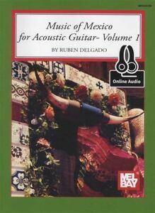 100% Vrai Musique Du Mexique Pour Guitare Acoustique Volume 1 Tab Music Book With Audio-afficher Le Titre D'origine Soyez Astucieux Dans Les Questions D'Argent
