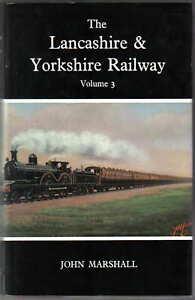 The-Lancashire-amp-Yorkshire-Railway-Vol-3-by-Marshall-Pub-David-amp-Charles-1972