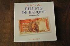 La Folie DES billets de Banque-Jean Rebeyrolles-Flammarion (PM281)
