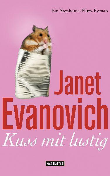 Kuss mit lustig ► Janet Evanovich (Taschenbuch) ►►►UNGELESEN