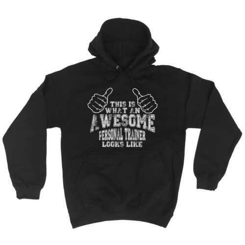 Funny Hoodie This Is What An Awesome Personal Trainer Looks Like Birthday HOODY