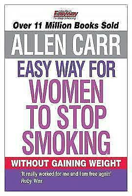 1 of 1 - Allen Carr's Easy Way for Women to Stop Smoking-ExLibrary
