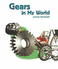 Gears in My World by Joanne Randolph (Paperback / softback, 2007)