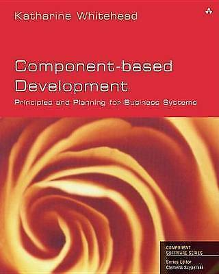 Component-Based Development: Principles And Planning For Business Systems (Addis