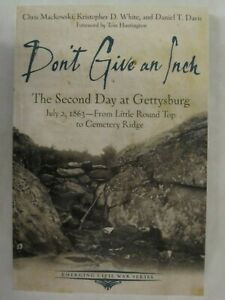 Don-039-t-Give-an-Inch-The-Second-Day-at-Gettysburg-July-2-1863-Civil-War