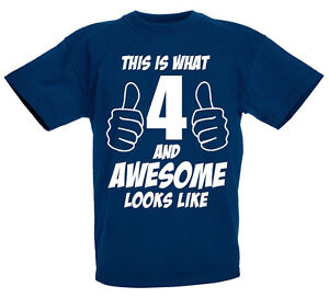 Image Is Loading 4 And Awesome 4th Birthday Gift T Shirt