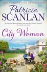 City Woman by Patricia Scanlan (Paperback, 2015)