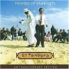 Tanbura (El) - Friends Of Bamboute (20th Anniversary Edition, 2009)