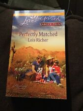 Love Inspired LP: Perfectly Matched by Lois Richer (2013, Paperback, Large Type)