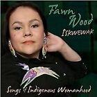 Fawn Wood - Iskwewak (Songs of Indigenous Womanhood, 2012)