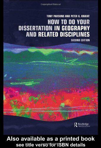 How To Do Your Dissertation in Geography und Verwandt Disciplines-Exlibrary