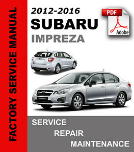 Subaru Impreza 2012 2013 2014 2015 2016 Service Repair Workshop Manual Wiring Ebay