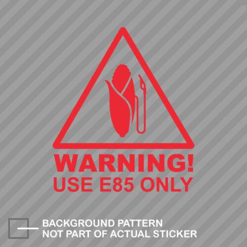 E85 Only Sticker Decal Vinyl ethanol clean energy