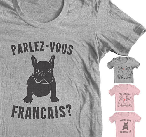 "FRENCH BULLDOG Shirt FRENCHIE T shirt /""Parlez-vous Francais French Shirt women"