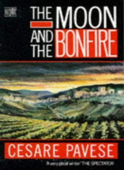 Moon and the Bonfire,Cesare Pavese