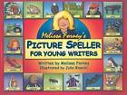 Melissa Forney's Picture Speller for Young Writers by Melissa Forney (Paperback / softback, 2008)