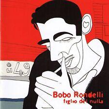 BOBO RONDELLI - FIGLIO DEL NULLA - CD SIGILLATO - OTTAVO PADIGLIONE