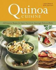 Quinoa Cuisine: 150 Creative Recipes for Super Nutritious, Amazingly Delicious D