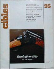 Revue CIBLES - 95 - NOV 1977 - MITRAILLEUSES BROWNING DE 7.62 MM /REMINGTON 3200