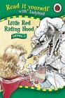 Little Red Riding Hood by Ladybird (Hardback, 2006)