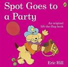 Spot Goes to a Party by Eric Hill (Paperback, 2011)